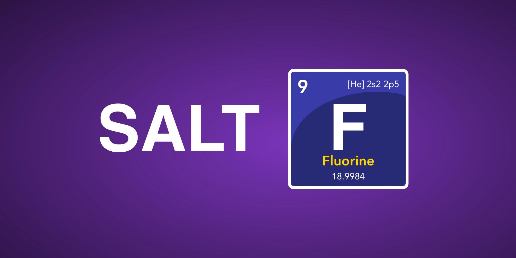 The coolest features in Salt 2019 2 Fluorine | Salt Tips